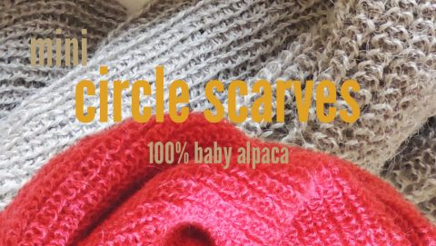 Compact, mini circle scarves in 100% Baby Alpaca